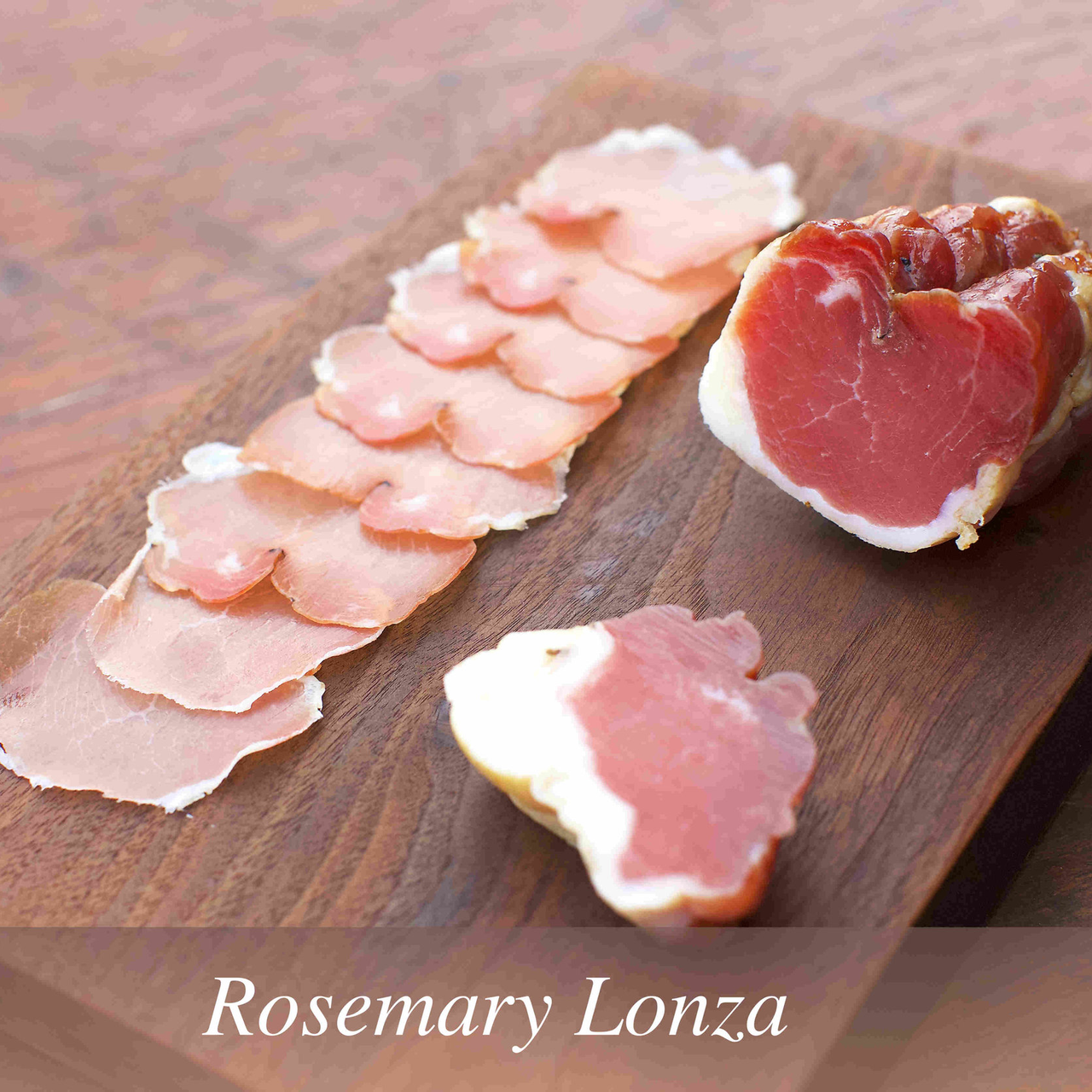 1732 Meats Rosemary Lonza