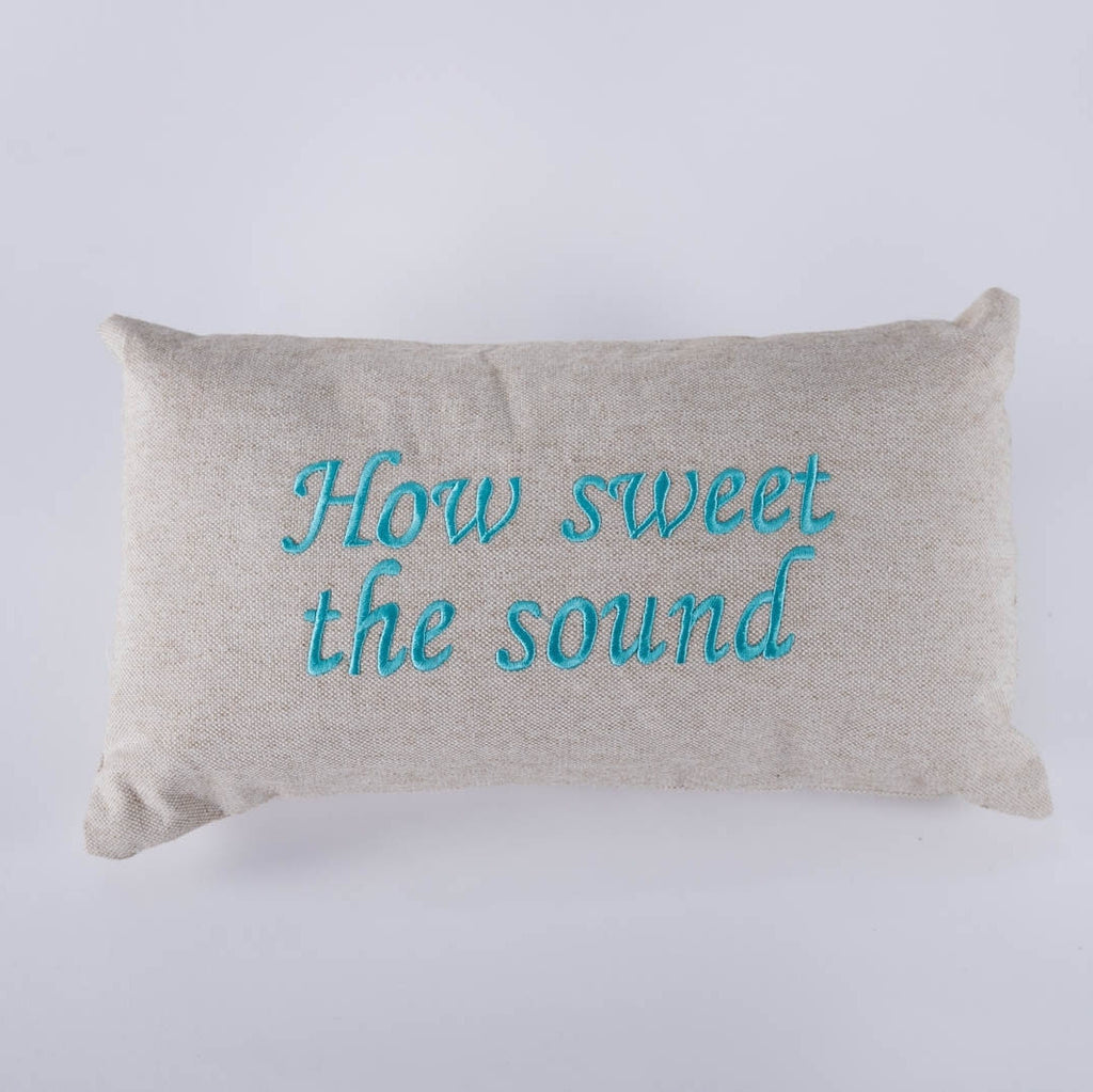 How Sweet the Sound Pillow