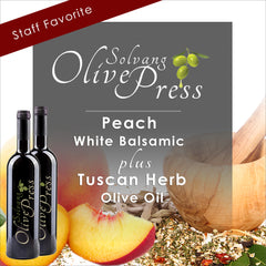 Peach Balsamic Vinegar and Tuscan Herb Olive Oil