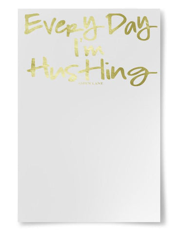 Every Day I'm Hustling Notepad | GOLD FOIL
