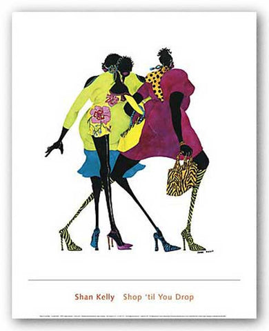 Shop 'til You Drop by Shan Kelly