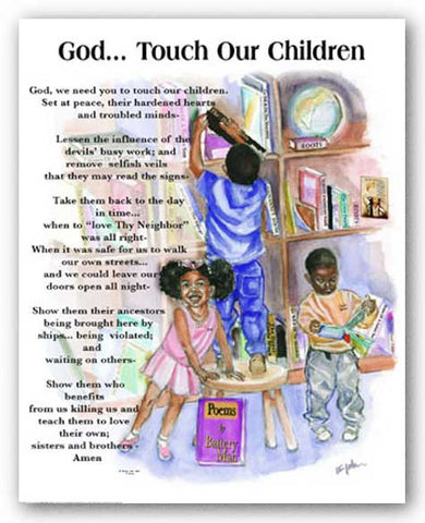 "God, Touch Our Children by Donald ""Battery Man"" Young"