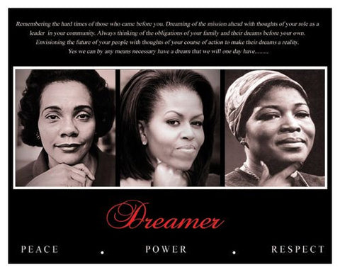 Dreamer (Trio): Peace, Power, Respect (Coretta Scott King, Michelle Obama, Betty Shabazz)
