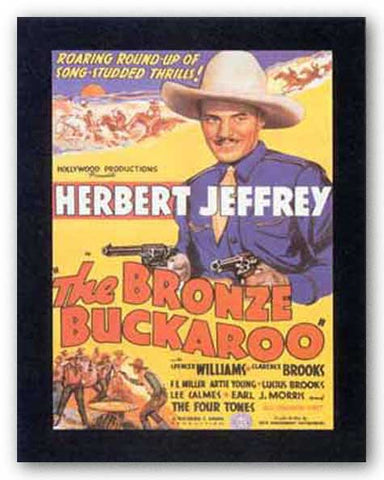 Bronze Buckaroos by Reproduction Vintage Poster