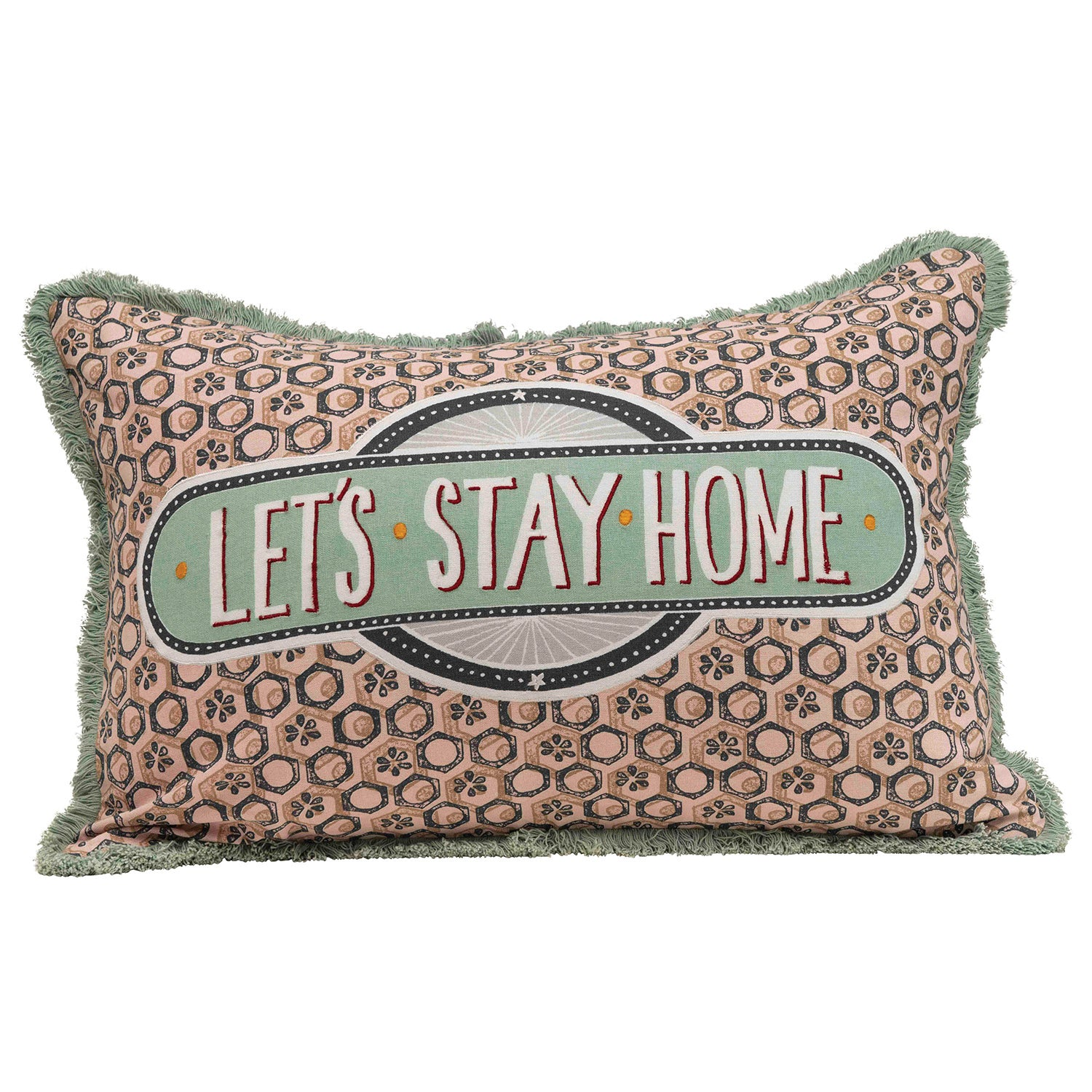 "24""L x 16""H Cotton Lumbar Pillow w/ Cotton Velvet Back, Embroidery & Fringe ""Let's Stay Home"" ©"
