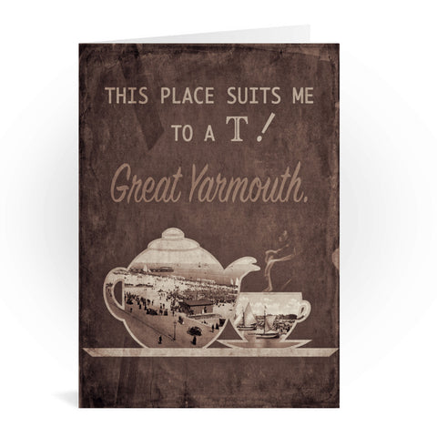 Great Yarmouth suits me to a T! Greeting Card 7x5