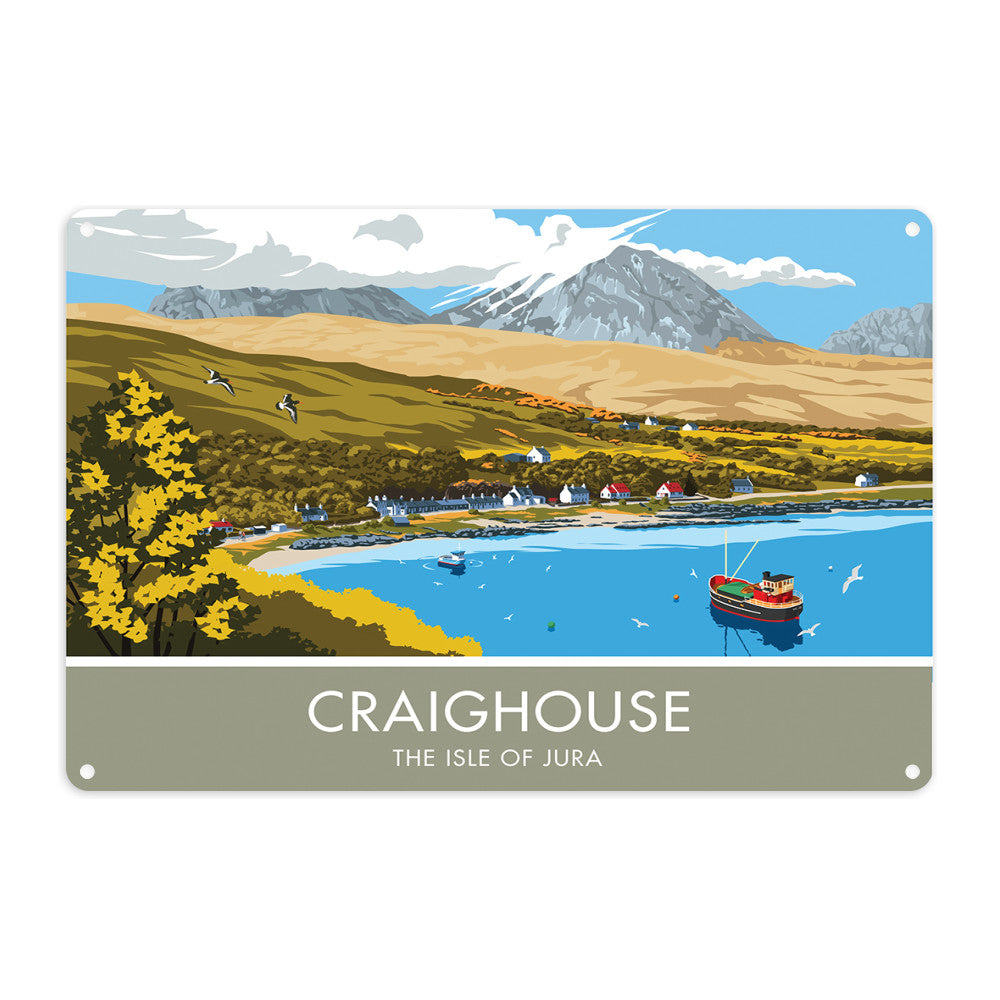 Craighouse, The Isle of Jura, Scotland Metal Sign