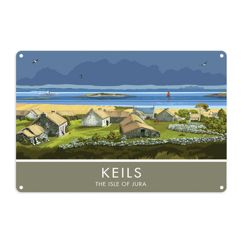Keils, The Isle of Jura, Scotland Metal Sign