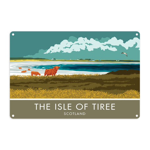 The Isle of Tiree, Scotland Metal Sign