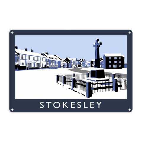 Stokesley, Yorkshire Metal Sign
