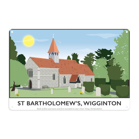 St Bartholomews Church, Wiggington, Hertfordshire Metal Sign