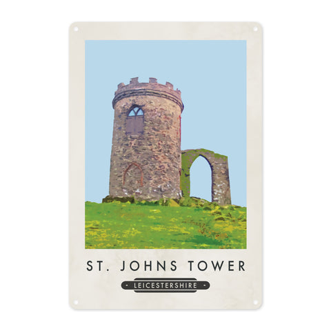 St Johns Tower, Leicestershire Metal Sign