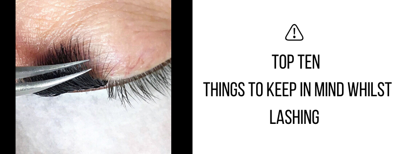 TOP TEN THINGS TO KEEP IN MIND WHILST LASHING