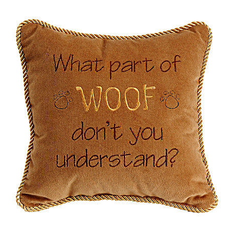 What Part of Woof don't you...