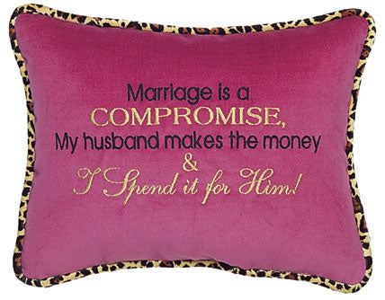 Marriage is a compromise...