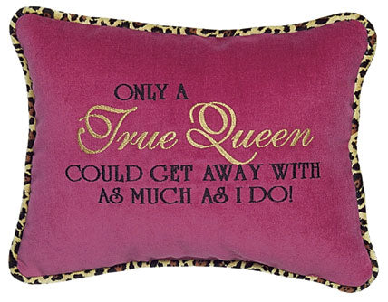 Only a True Queen...