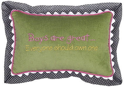 Boys are great... Everyone should own one