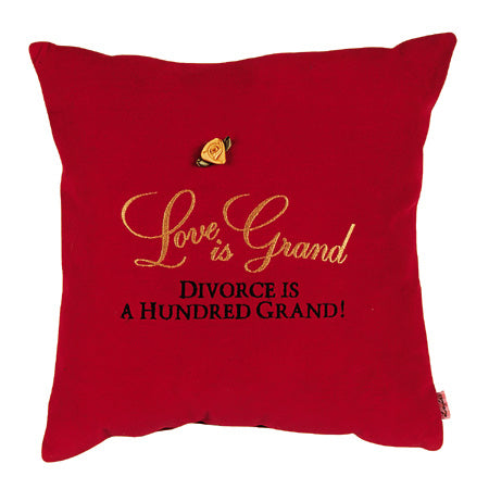 Love is grand divorce is a hundred grand!
