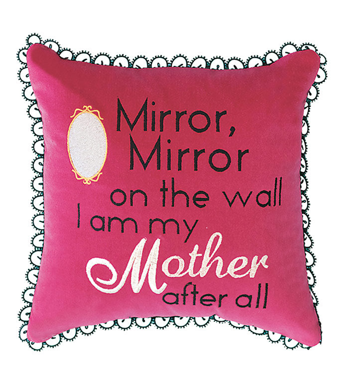Mirror Mirror On The Wall I Am My Mother After All Plankroad Home Decor