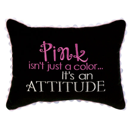 Pink Isn't just a Color…It's an Attitude