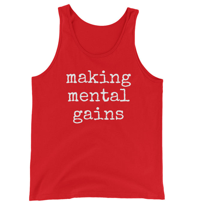 Making Mental Gains: Unisex  Tank Top