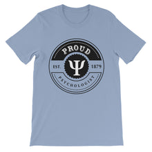 Are you a Proud Psychologist? Unisex short sleeve t-shirt