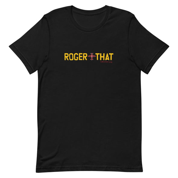 Roger That Ring Neck Short-Sleeve Unisex T-Shirt