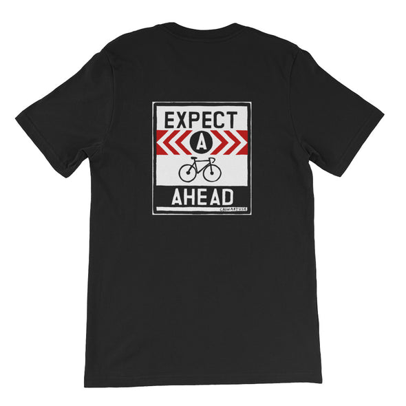 EXPECT A BIKE (printed on back) Short-Sleeve Unisex T-Shirt