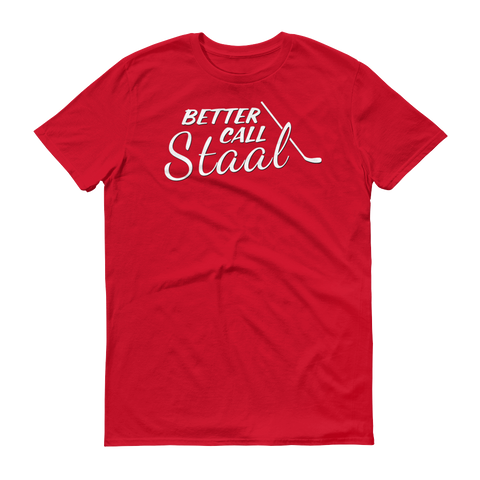 Better Call Staal Shirt