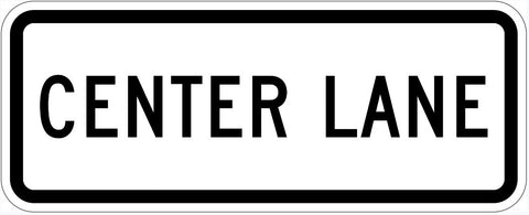 Center Lane Sign R3-5EP
