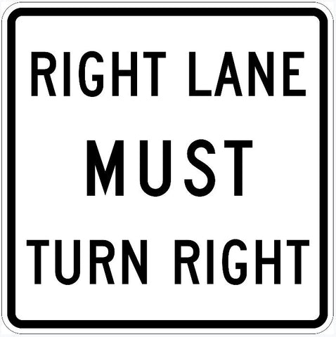 Right Lane Must Turn Right Sign R3-7R