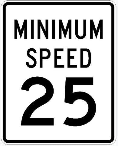Minimum 25 MPH Speed Limit Sign