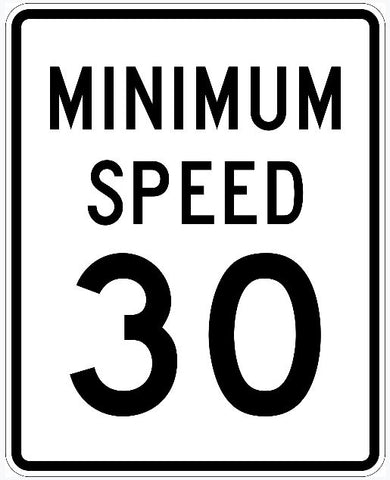 Minimum 30 MPH Speed Limit Sign