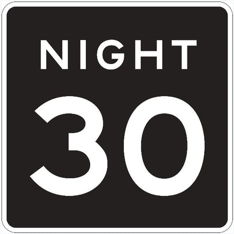 NIGHT 30 MPH Speed Limit Sign