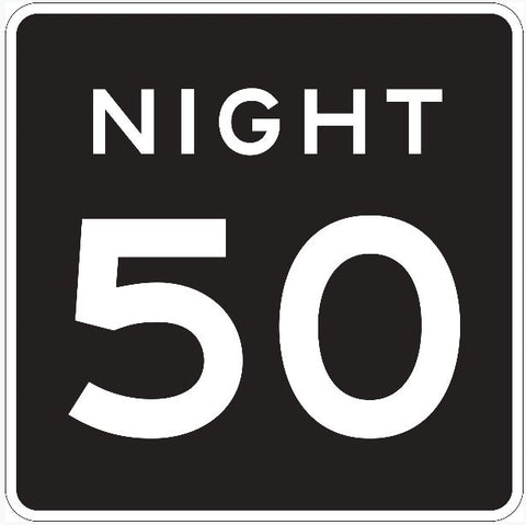 NIGHT 50 MPH Speed Limit Sign