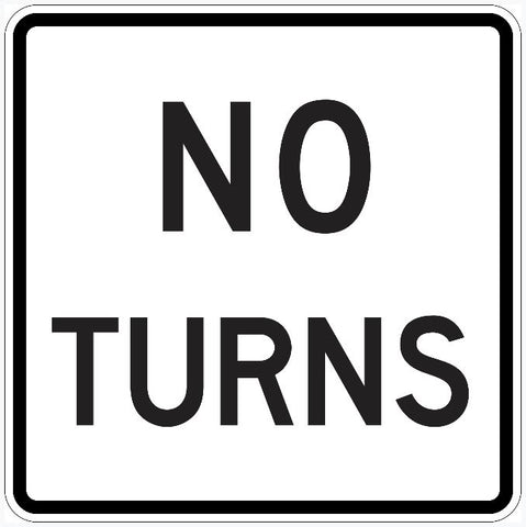 No Turns Sign R3-3
