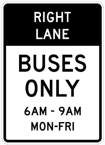 RIGHT LANE BUSES ONLY 6am - 9am Mon-Fri Sign R3-11b
