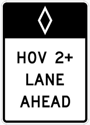 "HOV  2+ LANE AHEAD Sign R3-12  36""X60"""