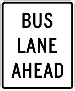 Bus Lane Ahead Sign R3-12F