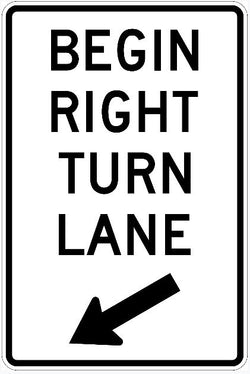 Begin Right Turn Lane Sign R3-20L
