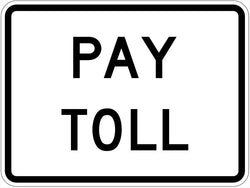 Pay Toll Sign R3-29P