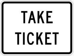 Take Ticket Sign R3-30P