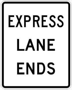 Express Lane Ends Sign R3-42