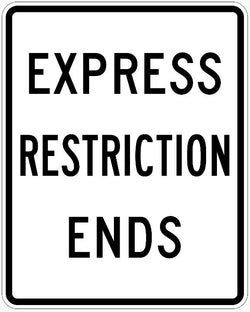 Express Restriction Ends Sign R3-42B