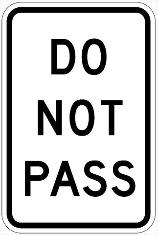 Do Not Pass Sign R4-1