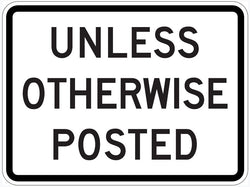 Unless Otherwise Poster Sign