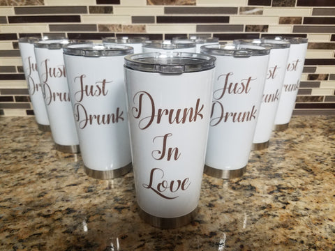 Drunk In Love - Just Drunk Powder Coated Tumblers (Set of Two) - FREE SHIPPING