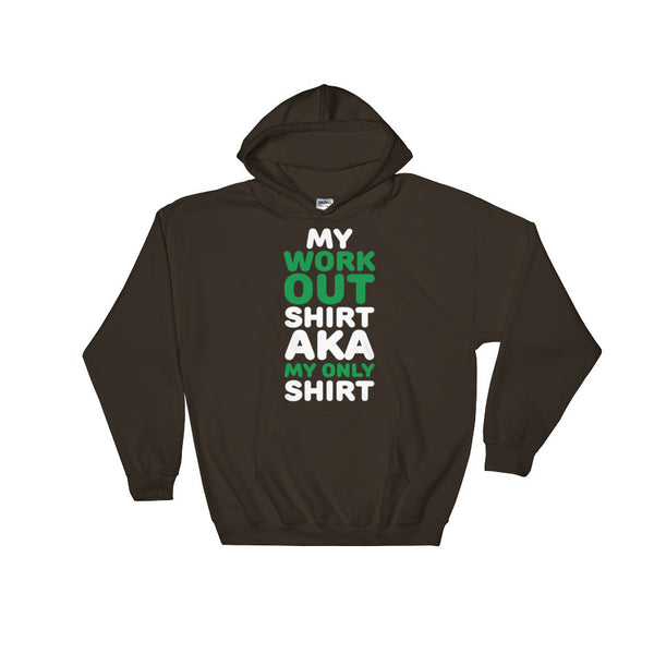 My work out Hooded Sweatshirt