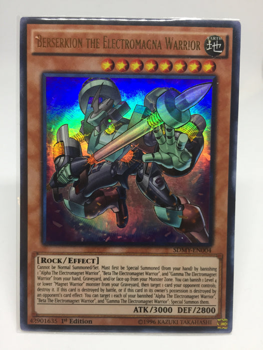 Berserkion the Electromagna Warrior / Ultra - SDMY-EN004 - 1st