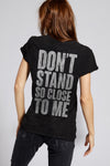 The Police Don't Stand So Close To Me Tee